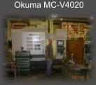 "Okuma V4020 with a travel of X-40"", Y-20""."